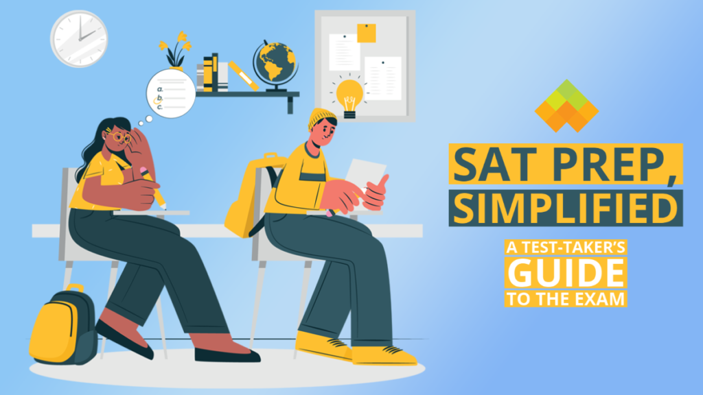 SAT Prep, Simplified: A Test-Taker's Guide to the Exam