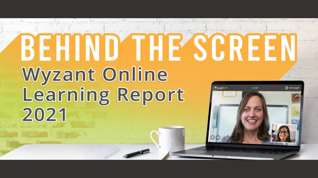 Behind The Screen Wyzant Online Learning Report